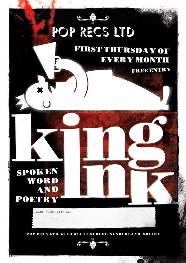 Poster design for Pop Recs Ltd's monthly spoken word and poetry evening 'King In