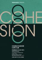 Poster artwork for Cohesion at Independent, Sunderland, 23.07.15.